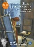 Honoré de Balzac - Le chef d'oeuvre inconnu - Suivi de La messe de l'athée. 2 CD audio