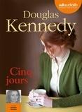 Douglas Kennedy - Cinq jours. 1 CD audio MP3