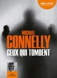Michael Connelly - Ceux qui tombent. 1 CD audio MP3