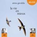 Anna Gavalda - La vie en mieux.