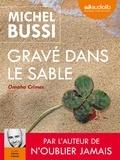 Michel Bussi - Gravé dans le sable - Omaha Crimes. 2 CD audio MP3