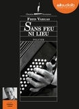 Fred Vargas - Sans feu ni lieu. 1 CD audio MP3