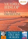 La ville orpheline / Victoria Hislop | Hislop, Victoria (1959-....)