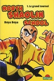 Boya Boya - North Shaolin School Tome 1 : Le grand tournoi.