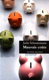 Mauvais coûts / Jacky Schwartzmann | Schwartzmann, Jacky (1972-....). Auteur