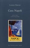 Lorenzo Marone - Cara Napoli.