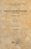 Guillaume Calafat - August Fryderyk Moszynski (1731-1786) - Journal de voyage Tome 1, la France (1784-1785).
