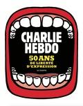 Riss - Charlie Hebdo - 50 ans de liberté d'expression.