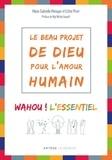 Marie-Gabrielle Ménager et Esther Pivet - Le beau projet de Dieu pour l'amour humain.