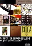 Dominique Lawalrée - Led Zeppelin - Un guide pour les écouter.
