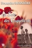 Françoise Boixière - La soie des coquelicots.