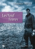 Maxence Trièves - Les neuf frères.
