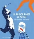 Le poisson rouge de Matisse / Sandrine Andrews, Julia Chausson   Andrews, Sandrine
