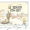 Kocjan Renardy - Le dernier cow-boy.