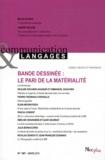 Pauline Escande-Gauquié et Emmanuël Souchier - Communication et Langages N° 167, Mars 2011 : Bande dessinée : le pari de la matérialité.