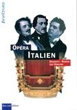 Gérard Denizeau et Gilles de Van - Opéra italien.