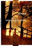 Patrick K. Dewdney - Crocs.