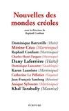 Raphaël Confiant - Nouvelles des mondes créoles.