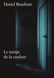 Mathilde Falguière et Christian Caujolle - Daniel Boudinet - Le temps de la couleur.
