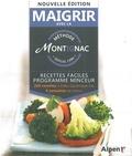 Michel Montignac - Recettes faciles pour perdre du poids - 200 recettes à index glycémique bas 4 semaines de menus.
