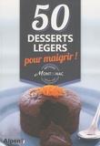 Michel Montignac - 50 desserts légers pour maigrir - Méthode Montignac.