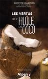 Philippe Chavanne - Les vertus de l'huile de coco.