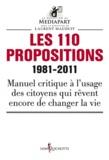 Mediapart et Laurent Mauduit - Les 110 propositions 1981-2011.