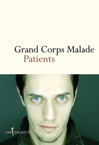 Grand corps malade - Patients.