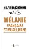 Mélanie, française et musulmane / Mélanie Georgiadès dite Diam's   Georgiadès, Mélanie (1980-....)