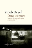 Zineb Dryef - Dans les murs - Les rats, de la grande peste à Ratatouille.