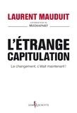 Laurent Mauduit - L'Etrange Capitulation.