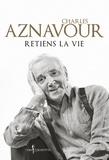 Charles Aznavour - Retiens la vie.