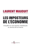 Laurent Mauduit - Les Imposteurs de l'économie.