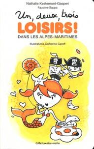 Nathalie Kestemont-Gasperi - Un, deux, trois Loisirs ! dans les Alpes-Maritimes.