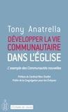 Tony Anatrella - Développer la vie communautaire dans l'Eglise - L'exemple des communautés nouvelles.
