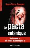 Jean-Pierre Bocquet - Le pacte satanique.