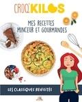 Amandine Romon - Mes recettes minceur et gourmandes - Les classiques revisités.