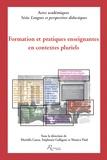 Mariella Causa et Stéphanie Galligani - Formation et pratiques enseignantes en contextes pluriels.