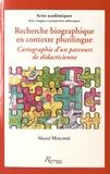 Muriel Molinié - Recherche biographique en contexte plurilingue - Cartographie d'un parcours de didacticienne.