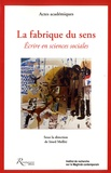 Imed Melliti - La fabrique du sens - Ecrire en sciences sociales.