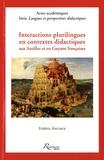 Frédéric Anciaux - Interactions plurilingues en contextes didactiques aux Antilles et en Guyane françaises.