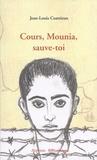 Jean-Louis Coatrieux - Cours, Mounia, sauve-toi.