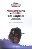 Olena Berezovska Picciocchi - Mazzeru corse et Molfar des Carpates - Antiques personnages des légendes européennes.