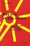 Olivier Migliore - Des cris et des crêtes - Chanter punk en français (1977-1989).