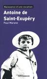 Paul Marane - Antoine de Saint-Exupéry - Naissance d'une vocation.