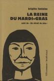 Brigitte Fontaine - La reine du Mardi-gras - Suivi de : Un vitrail de plus.