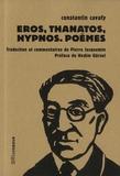 Constantin Cavafy - Eros, Thanatos, Hypnos. Poèmes.