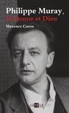 Maxence Caron - Philippe Muray - la femme et Dieu.