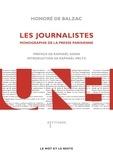 Honoré de Balzac - Les journalistes - Monographie de la presse parisienne.