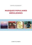 David Rassent - Musiques populaires brésiliennes.